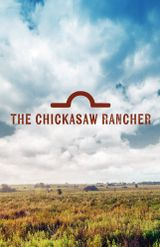 Affiche The Chickasaw Rancher