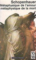 Couverture Métaphysique de l'amour - Métaphysique de la mort