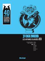 Couverture Judge Dredd : Les affaires classées, tome 3