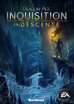 Jaquette Dragon Age : Inquisition - The Descent
