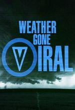 Affiche Weather Gone Viral
