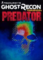 Jaquette Ghost Recon Wildlands : La Légende du Predator