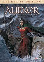 Couverture Aliénor : La Légende noire, tome 5