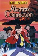 Affiche Lupin III: Alcatraz Connection