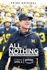 Affiche All or Nothing: The Michigan Wolverines