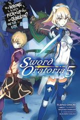 Couverture Is It Wrong to Try to Pick Up Girls in a Dungeon? On the Side: Sword Oratoria, Vol. 5