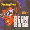 Pochette Rolling Stone: Rare Trax, Volume 27: Blow Your Mind: Schwarze Songs aus der Drogerie