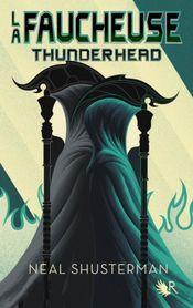 Couverture Thunderhead : La Faucheuse, tome 2