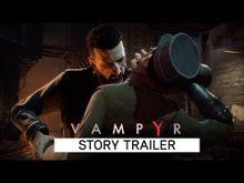 Video de Vampyr