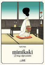 Couverture Mimikaki : L'Étrange volupté auriculaire