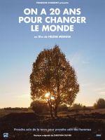 Affiche On a 20 ans pour changer le monde