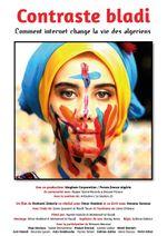 Affiche Contraste Bladi : Comment internet change la vie des algériens