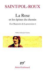 Couverture La Rose et les épines du chemin et autres textes
