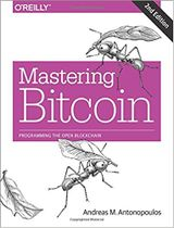 Couverture Mastering Bitcoin : Programming the Open Blockchain