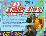 Pochette 25 Jaar Top 40 Hits, Deel 1: '65–'68