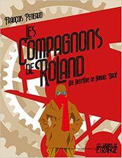 Couverture Les compagnons de Roland : Une aventure de Gabriel Dacié