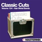 Pochette Mastermix Classic Cuts, Volume 124: Hair Metal Bands