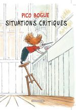 Couverture Situations critiques - Pico Bogue, tome 2