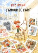 Couverture L'Amour de l'art - Pico Bogue, tome 10