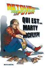 Couverture Qui est … Marty McFly ? - Retour vers le futur, tome 4