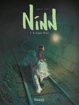 Couverture La Ligne noire - Ninn, tome 1