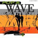 Pochette Pop & Wave, Volume 8: The Sound of the Fantastic 80s
