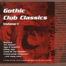 Pochette Gothic Club Classics, Volume 1