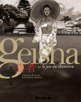 Couverture Geisha ou le jeu du shamisen, tome 2