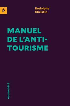 Couverture Manuel de l'anti-tourisme