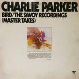 Pochette Bird: The Savoy Recordings (Master Takes)