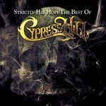 Pochette Strictly Hip Hop: The Best of Cypress Hill