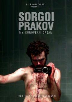 Affiche Sorgoï Prakov, My European Dream