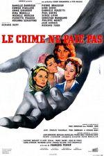 Affiche Le Crime ne paie pas
