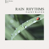 Pochette Rain Rhythms, Vol. 1 (EP)