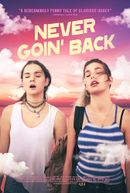 Affiche Never Goin' Back