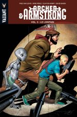 Couverture Le Lointain - Archer & Armstrong, tome 3