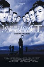 Affiche Infernal Affairs II