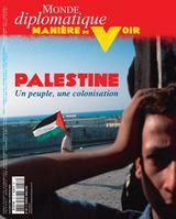 Couverture Palestine : un peuple, une colonisation - Manière de voir, tome 157