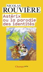 Couverture Astérix ou La Parodie des identités