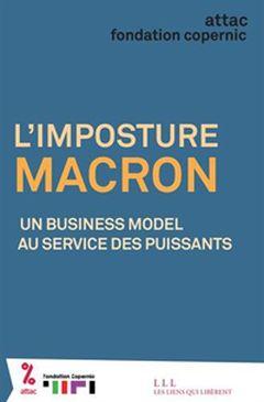 Couverture L'Imposture Macron : Un business model au service des puissants