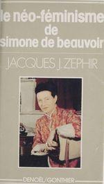 Couverture Le néo-féminisme de Simone de Beauvoir