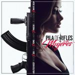 Pochette Pila de rifles y de mujeres (Single)