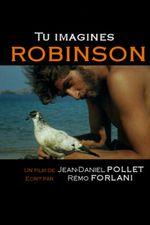 Affiche Tu imagines Robinson