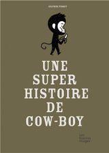 Couverture Une super histoire de cow-boy