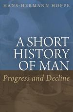 Couverture A Short History of Man: Progress and Decline