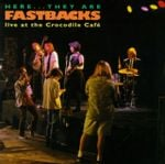 Pochette Here They Are: Fastbacks Live at Crocodile Cafe (Live)
