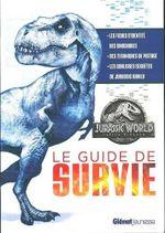 Couverture Jurassic World Fallen Kingdom : le Guide de Survie