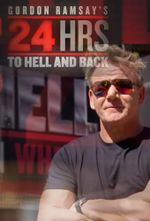 Affiche Gordon Ramsay's 24 Hours To Hell & Back