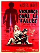 Affiche Violence dans la vallée
