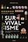 Couverture Survivalisme : êtes-vous prêts pour la fin du monde ?